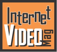 Internet Video Magazine - How to make Internet Video, Web Video, OnlineVideo