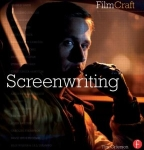 FilmCraft: Screenwriting by Tim Grierson