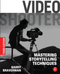 New Book - Video Shooter: Mastering Storytelling Techniques