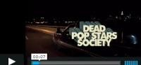 Dead Pop Stars Society - XXXtra Juicy music video