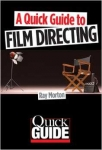 Learn How to Direct Films - Fast and Easy